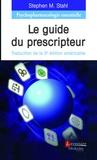 Stephen-M Stahl - Psychopharmacologie essentielle - Le guide du prescripteur.