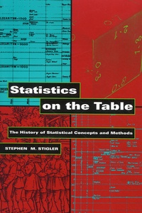 Statistics on the Table. The History of Stastistical Concepts and Methods.pdf