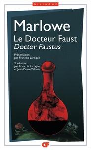 Stephen Marlowe - Le Docteur Faust.