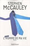 Stephen McCauley - L'(autre) homme de ma vie.