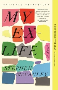 Stephen McCauley - My Ex-Life.