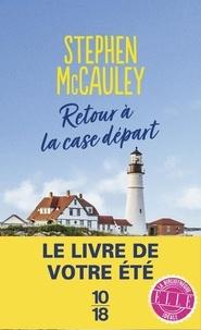 Stephen McCauley - Retour à la case départ.