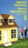 Stephen McCauley - Sexe et dépendances.