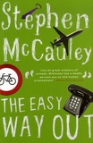 Stephen McCauley - The Easy Way Out.