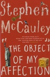 Stephen McCauley - The Object of My Affection.