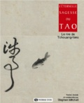 Stephen Mitchell - L'éternelle sagesse du Tao - Le rire de Tchouang-Tseu.