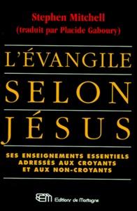 Histoiresdenlire.be L'EVANGILE SELON JESUS. Ses enseignements essentiels adressés aux croyants et aux non-croyants Image