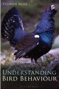 Stephen Moss - Understanding Bird Behaviour.