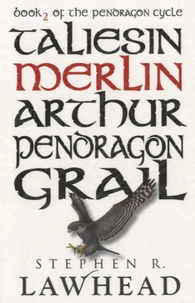 Stephen R Lawhead - Merlin - Book 2 of the Pendragon Cycle.