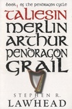 Stephen R Lawhead - Taliesin - Book 1 of the Pendragon Cycle.