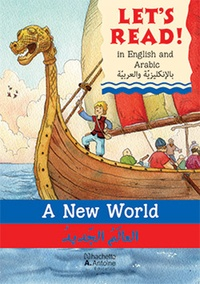 Stephen Rabley - A new world / al aalam al jadid - Un nouveau monde. Edition Anglais-Arabe.