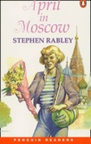 Stephen Rabley - April in Moscow.