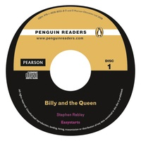 Stephen Rabley - Billy and the Queen. - Book and Audio CD Easystarts.