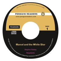 Stephen Rabley - Marcel & the White Star. - Book and Audio CD. Easy Starts.