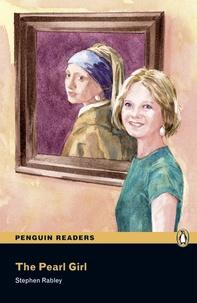 Stephen Rabley - Penguin Readers Easystarts The Pearl Girl.