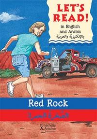 Stephen Rabley - Red rock /al sakhratu al hamra' - Le rocher rouge. Edition en Anglais-Arabe.