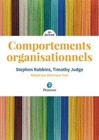 Stephen Robbins et Timothy Judge - Comportements organisationnels.