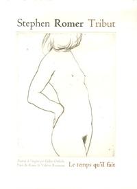Stephen Romer - Tribut.