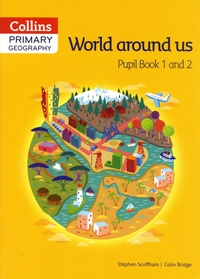 Primary Geography - Pupil Book 1 and 2 World around us.pdf