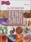 Stephen Skinner - La décoration Feng Shui - Le bien-être dans votre maison.