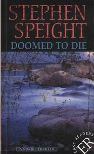 Stephen Speight - Doomed to Die - A Nordic Thriller.