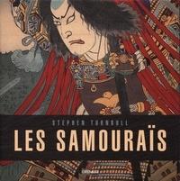 Les samouraïs - Stephen Turnbull |