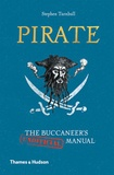 Stephen Turnbull - Pirate: the buccaneer's (unofficial) manual.