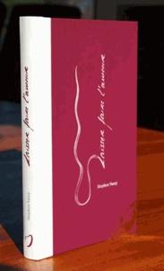 Stephen Vasey - Laisser faire l'amour - Un chemin surprenant vers la lenteur sexuelle.