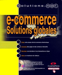 E-commerce, Solutions globales Coffret 3 volumes : Volume 1, XML. Volume 2, Créer un site Internet. Volume 3, E-commerce, Programmation avec ASP 3.pdf