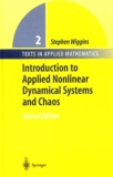 Stephen Wiggins - Introduction to Applied Nonlinear Dynamical Systems and Chaos.