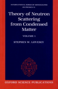 Rhonealpesinfo.fr Theory of Neutron Scattering from Condensed Matter - Volume 1, Nuclear Scattering Image