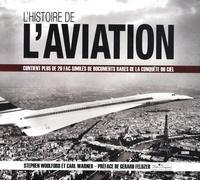 Stephen Woolford et Carl Warner - L'histoire de l'aviation.