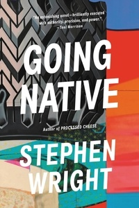 Stephen Wright - Going Native.