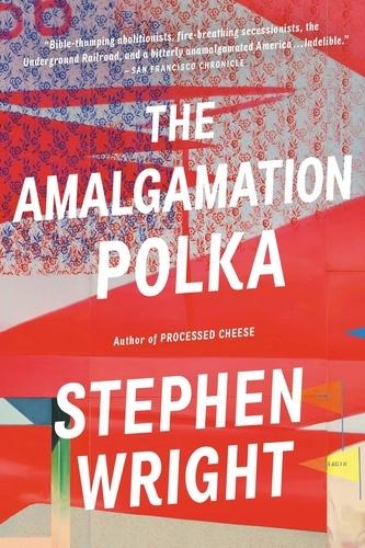 Stephen Wright - The Amalgamation Polka.