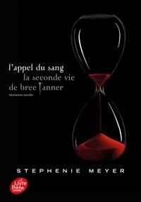Stephenie Meyer - L'appel du sang, la seconde vie de Bree Tanner - Hésitation novella.