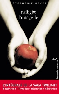 Stephenie Meyer - L'intégrale de la saga Twilight.