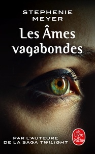 Stephenie Meyer - Les Ames vagabondes.
