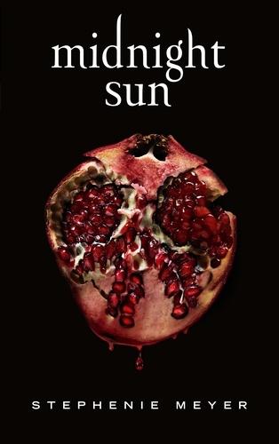 Stephenie Meyer - Midnight Sun - Saga Twilight (édition française).
