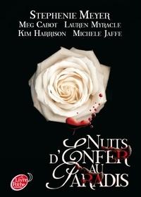 Stephenie Meyer et Meg Cabot - Nuits d'enfer au paradis.