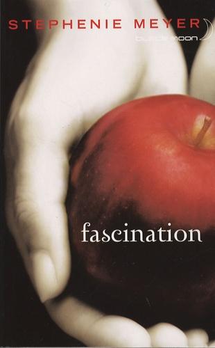 Saga Fascination - Twilight Tome 1 Fascination