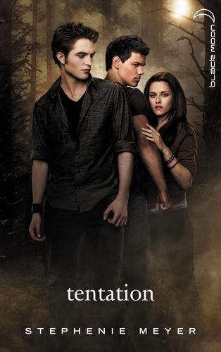Stephenie Meyer - Twilight 2 - Tentation.