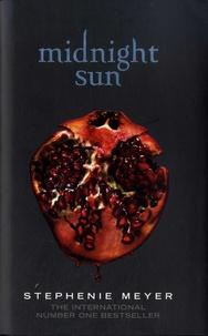 Stephenie Meyer - Twilight  : Midnight Sun.