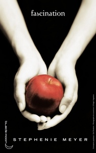 Stephenie Meyer - Twilight - Tome 1 : Fascination.