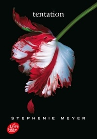 Stephenie Meyer - Twilight Tome 2 : Tentation.