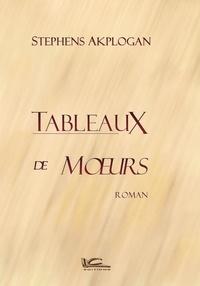 Stephens Akplogan - Tableaux de moeurs.