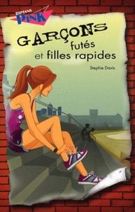 Stephie Davis - Garçons futés et filles rapides.