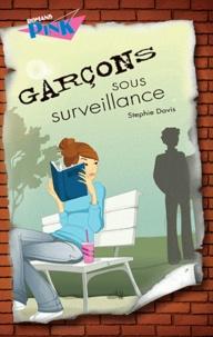 Stephie Davis - Garçons sous surveillance.