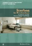 Sterben im Krankenhaus - Situationsbeschreibung, Zusammenhänge, Empfehlungen.
