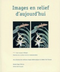 Stéréo-Club Français - Images en relief d'aujourd'hui. - Le livre du centenaire du Stéréo-Club Français 1903-2003.