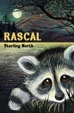 Sterling North - Rascal.